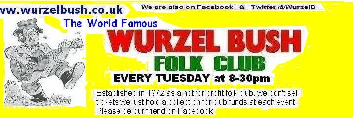 Wurzel bush Folk Club